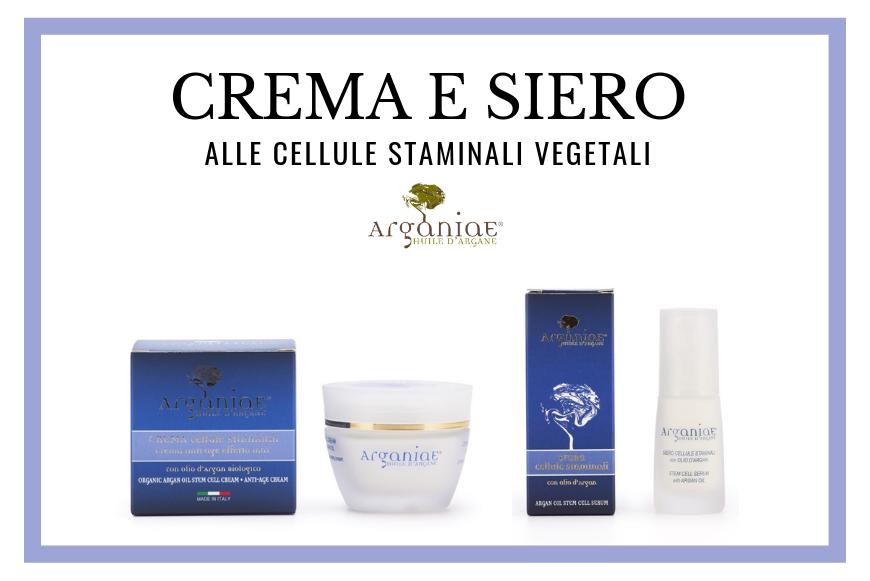 Crema e Siero con Cellule Staminali Vegetali di Arganiae per pelli miste o grasse