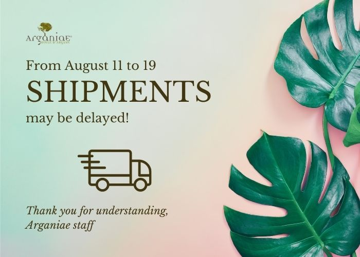 From August 11 to 19 shipments may be delayed